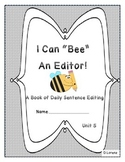 Daily Sentence Edit Book: First Grade Journeys Unit 5: Bee