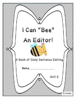 Daily Sentence Edit Book: First Grade Journeys Unit 5: Bee
