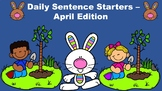 Daily Sentence Starters - April Edition