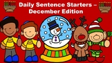 Daily Sentence Starters - December Edition