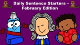 Daily Sentence Starters - February Edition