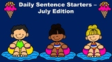 Daily Sentence Starters - July Edition