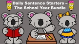 Daily Sentence Starters –   The School Year Bundle
