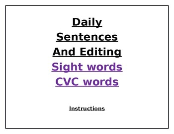 Daily Sentences and Editing Using Sight Words!