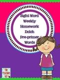 Daily Sight Word Homework/Classwork-Pre-Primer