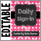 Daily Sign-In | EDITABLE