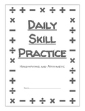 Daily Skill Practice - Handwriting and Arithmetic