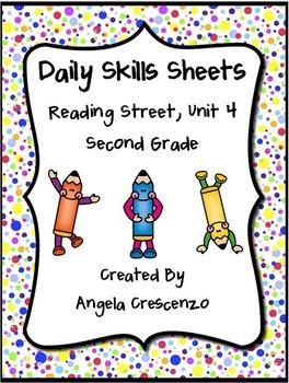 Daily Skills Sheets Unit 4 Reading Street Grade 2, 2011 &