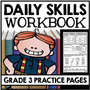 Daily Skills Practice - Grade 3 Practice Pages - Math, Rea
