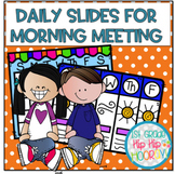 Daily Slides for Morning Message and Calendar!