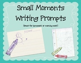 Daily Small Moments Writing Prompts