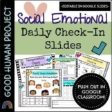 Daily Social Emotional Check In Slides | Virtual OR In Per