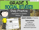 Daily Social Studies (Grade 3 Weeks 1 -8 Bundle)