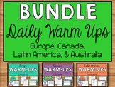 Daily Social Studies Warm-Ups BUNDLE -- Australia, Canada, Latin America, Europe