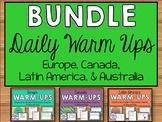 Daily Social Studies Warm-Ups BUNDLE -- Australia, Canada, Latin America, Europe