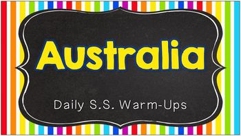 Daily Social Studies Warm-Ups (or Study Guide) -- Australia