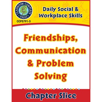 Daily Social & Workplace Skills:Friendships,Communication,