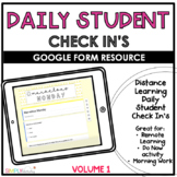 Daily Student Check In's  | Distance Learning