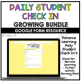 Daily Student Check In's GROWING BUNDLE || Distance Learning