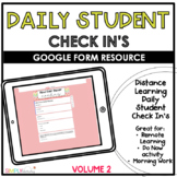 Daily Student Check In's Volume 2 | Distance Learning