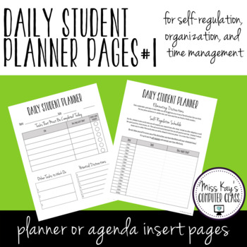 Daily Student Planner Pages #1: Self-regulation, organization, time management