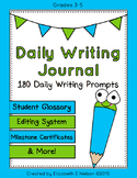 Daily Student Writing Journal- 180 Daily Writing Prompts B