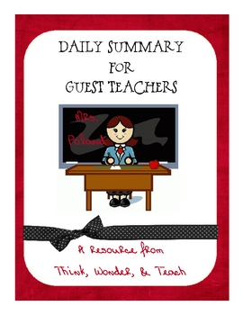Daily Summary for Guest Teacher