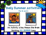 UPDATED 2018 Daily Summer Activities K/1:Daily Activity Keeps the Brain Working