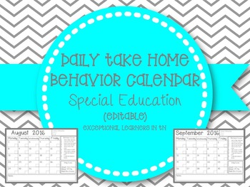 Daily Take Home Behavior Calendar 2016-2017- Special Education (Editable)