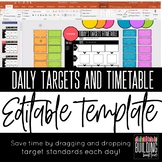 Daily Targets and Timetable: Editable Standards Display
