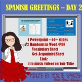 Spanish 1 Day 2  Greetings, Get Acquainted Activity, First