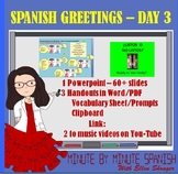 Spanish 1 Day 3 Spanish Greetings - Complete Lessons