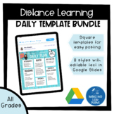 Daily Templates for Distance Learning in Google Slides, Set of 8