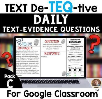 Daily Text-Evidence Questions for Use with Google Classroom (Pack C): Grades 3/4
