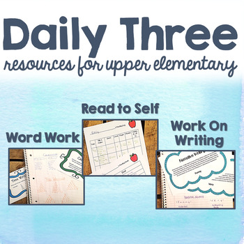 Daily Three (3) BUNDLE - Literacy Center Activities for Upper Elementary