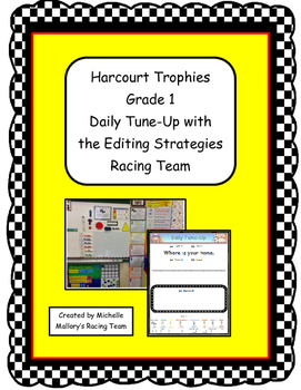 Harcourt Trophies Grade 1 Daily Tune-Up with the Editing Strategies Racing Team