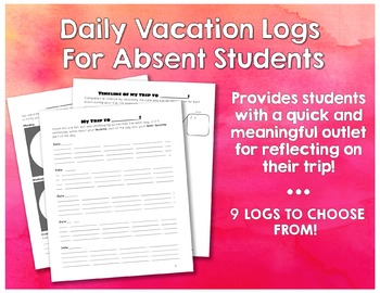 Daily Vacation Logs For Absent Students