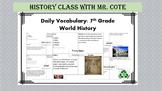 Daily Vocabulary: 7th Grade World History