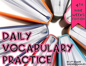 Daily Vocabulary Practice {4th nine weeks edition}