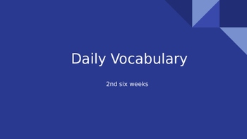 Daily Vocabulary Slides Part 2