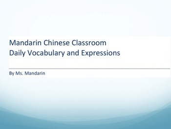 Daily Vocabulary and Expressions for Mandarin Chinese Program and Classrooms