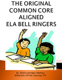 ELA BELL RINGERS (Common Core Aligned)