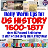US History 1: Through 1877 Daily Warm Ups