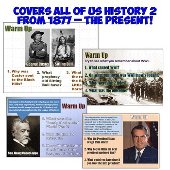 Daily Warm Up Questions for US History 2: 1877 - Present