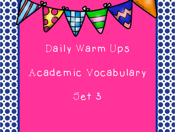 Daily Warm Ups: Academic Vocabulary Set 4