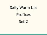 Daily Warm Ups: Prefix Set 2