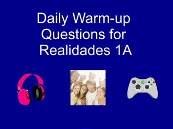Daily Warm-up Questions for Realidades 1A
