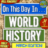 Daily Warmups & Bell Ringers for World History! On This Da
