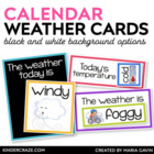 Daily Weather  Label Cards {Black and White Series}