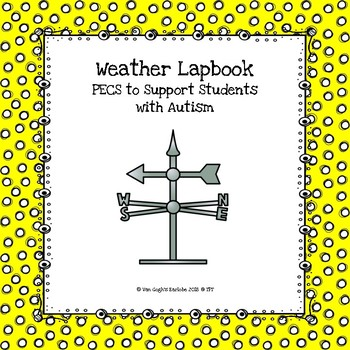 Daily Weather Lapbook (PECS to Support Students with Autism)